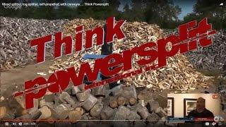 think powersplit Wood Splitter Videos, Wood Splitter Reviews, Firewood